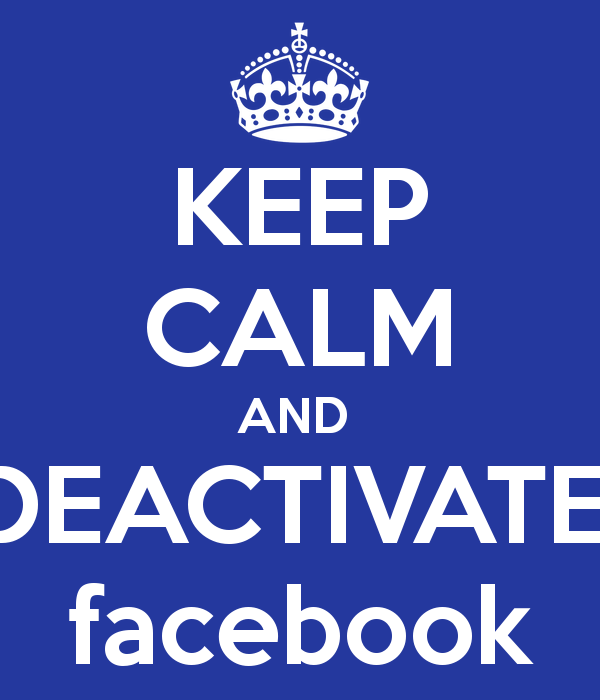 keep-calm-and-deactivate-facebook