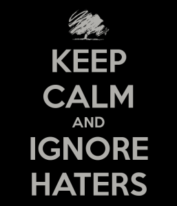 keep-calm-and-ignore-haters-5